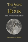 The Signs of the Hour: A Compendium of Authentic Hadiths Cover Image