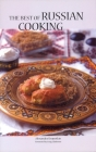 The Best of Russian Cooking (Hippocrene International Cookbook Series) Cover Image