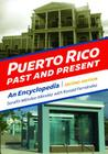 Puerto Rico Past and Present: An Encyclopedia Cover Image