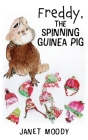 Freddy, the Spinning Guinea Pig Cover Image