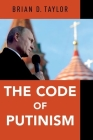 The Code of Putinism Cover Image