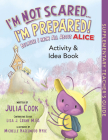 I'm Not Scared... I'm Prepared! Activity & Idea Book Cover Image