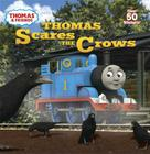 Thomas Scares the Crows (Thomas & Friends) (Pictureback(R)) Cover Image