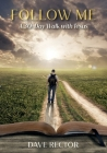 Follow Me: A 30-Day Walk with Jesus Cover Image