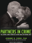 Partners in Crime: The Clintons' Scheme to Monetize the White House for Personal Profit Cover Image