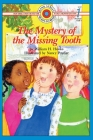 The Mystery of the Missing Tooth: Level 1 (Bank Street Ready-To-Read) Cover Image