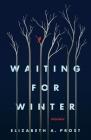 Waiting For Winter - Memoir Cover Image