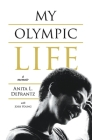My Olympic Life: A Memoir Cover Image