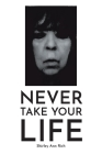 Never Take Your Life Cover Image