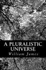A Pluralistic Universe Cover Image