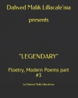 Dahved Malik Lillacale'nia presents LEGENDARY: Floetry, Modern Poems part #3 Cover Image