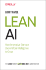 Lean AI: How Innovative Startups Use Artificial Intelligence to Grow Cover Image