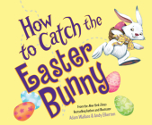 How to Catch the Easter Bunny (How to Catch...) Cover Image