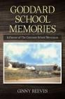 Goddard School Memories: Influence of The Common School Movement Cover Image