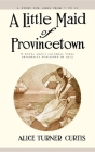Little Maid of Provincetown Cover Image
