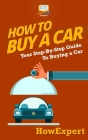 How To Buy a Car: Your Step-by-Step Guide in Buying a Car Cover Image