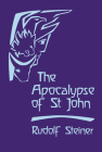 The Apocalypse of St. John: Lectures on the Book of Revelation (Cw 104) Cover Image
