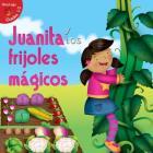 Juanita Y Los Frijoles Mágicos: Jill and the Beanstalk (Alitas Rojas: Niveles 1-2) Cover Image