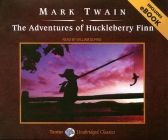 The Adventures of Huckleberry Finn [With Bonus E-Book] (Unabridged Classics in Audio) Cover Image