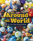Around the World: A Can-You-Find-It Book (Can You Find It?) Cover Image