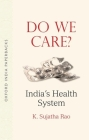 Do We Care Oip: India's Health System Cover Image