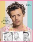 The Harry Styles Dots Lines Spirals Coloring Book: The Coloring Book for All Fans of Harry Styles With Easy, Fun and Relaxing Design Cover Image