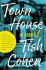Town House: A Novel Cover Image
