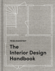 The Interior Design Handbook: Furnish, Decorate, and Style Your Space Cover Image