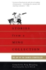 Stories from a Ming Collection: The Art of the Chinese Storyteller (UNESCO Collection of Representative Works: European) Cover Image