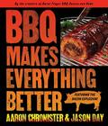 BBQ Makes Everything Better Cover Image