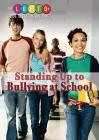 Standing Up to Bullying at School (Lgbtq+ Guide to Beating Bullying) Cover Image
