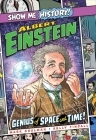 Albert Einstein: Genius of Space and Time! (Show Me History!) Cover Image