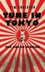 Tune in Tokyo: The Gaijin Diaries Cover Image