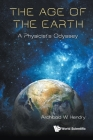 Age of the Earth, The: A Physicist's Odyssey Cover Image
