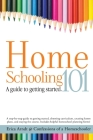 Homeschooling 101: A Guide to Getting Started. Cover Image