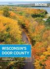 Moon Wisconsin's Door County (Travel Guide) Cover Image