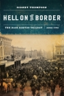 Hell on the Border: The Bass Reeves Trilogy, Book Two Cover Image