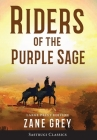 Riders of the Purple Sage (Annotated) LARGE PRINT Cover Image