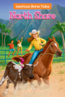 North Shore #3 (American Horse Tales #3) Cover Image