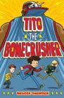 Tito the Bonecrusher Cover Image