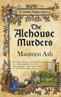 The Alehouse Murders (A Templar Knight Mystery #1) Cover Image