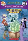 Ghost Pirate Treasure (Geronimo Stilton: Creepella Von Cacklefur #3) Cover Image