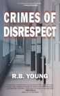 Crimes of Disrespect Cover Image