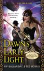 Dawn's Early Light: A Ministry of Peculiar Occurrences Novel (A Peculiar Occurrences Novel #1) Cover Image