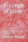 Triumph of Love: A Mathematical Exploration of Being, Becoming, Life, and Transhumanism in a Cosmology of Light Cover Image