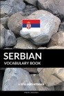 Serbian Vocabulary Book: A Topic Based Approach Cover Image