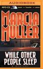 While Other People Sleep (Sharon McCone #19) Cover Image