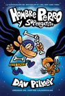 Hombre Perro y Supergatito (Dog Man and Cat Kid) Cover Image