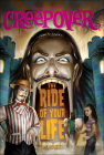 Ride of Your Life (You're Invited to a Creepover #18) Cover Image