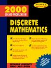 2000 Solved Problems in Discrete Mathematics (Schaum's Solved Problems) Cover Image